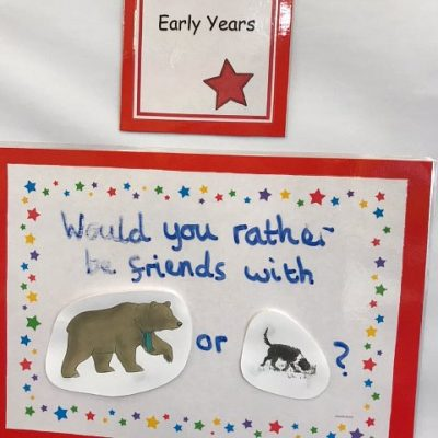 Early Years - Would you rather be friends with a bear or dog? (linking to 'We're Going on a Bear Hunt' core story)
