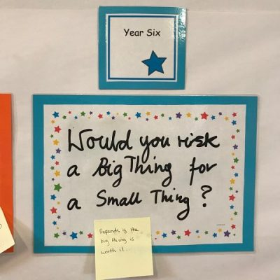 Year 6 - Would you risk a big thing for a small thing?